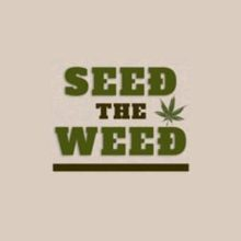 Seed The Weed